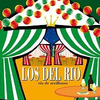 Los Del Rio – Rio De Sevillanas