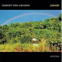 Hubert von Goisern – Gombe