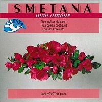 Bedřich Smetana, různí interpreti – Mon amour /Smetana: Polky pro klavír
