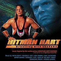 Various Artists.. – Hitman Hart: Wrestling With Shadows (Original Soundtrack)