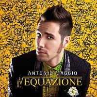 Antonio Maggio – L'Equazione