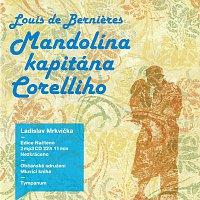 Ladislav Mrkvička – Mandolína kapitána Corelliho (MP3-CD)