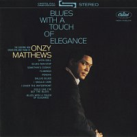 Onzy Matthews – Blues With A Touch Of Elegance