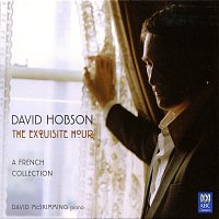 David Hobson, David McSkimming – The Exquisite Hour: A French Collection
