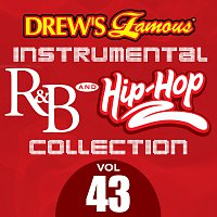 The Hit Crew – Drew's Famous Instrumental R&B And Hip-Hop Collection [Vol. 43]