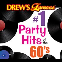The Hit Crew – Drew's Famous #1 Party Hits Of The 60's