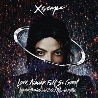 Michael Jackson – Love Never Felt So Good (David Morales and Eric Kupper Def Mix)