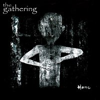 The Gathering – Home
