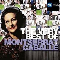 Montserrat Caballé – The Very Best of: Montserrat Caballe