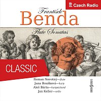 Roman Novotný, Jana Boušková, Aleš Bárta, Jan Keller – František Benda: Flute Sonatas