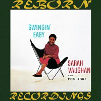 Sarah Vaughan, Her Trio – Swingin' Easy (Expanded, HD Remastered)