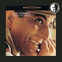 Tony Bennett – I Wanna Be Around