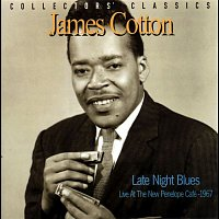 James Cotton – Late Night Blues (Live at the New Penelope Café - 1967)