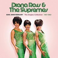 Diana Ross & The Supremes – 50th Anniversary: The Singles Collection 1961-1969