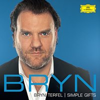 Bryn Terfel, London Symphony Orchestra, Barry Wordsworth – Simple Gifts