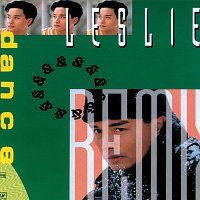 "Leslie Cheung – Legend - ""Dance & Remix"""