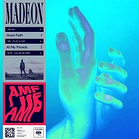 Madeon – All My Friends