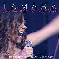 Tamara – Emociones En Directo