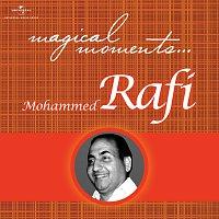 Mohammed Rafi – Magical Moments