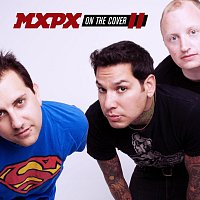 MxPx – On The Cover II