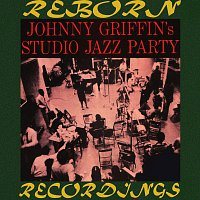 Johnny Griffin – Johnny Griffin's Studio Jazz Party (OJC Limited, HD Remastered)