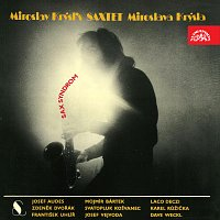 Saxtet Miroslava Krýsla a hosté – Sax syndrom
