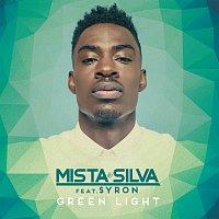 Mista Silva, Syron – Green Light