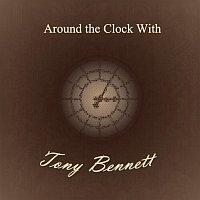 Tony Bennett – Around the Clock With