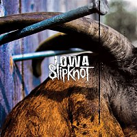 Slipknot – Iowa (Reissue)