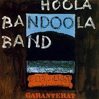 Hoola Bandoola Band – Garanterat individuell