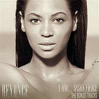 Beyoncé – I Am...sasha Fierce The Bonus Tracks