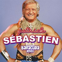 Patrick Sébastien – Baracuda (Remix)