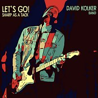 Let's Go / Sharp as a Tack