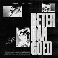 Spanker, Hef, Sticks – Beter Dan Goed
