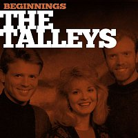The Talleys – Beginnings