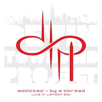 Devin Townsend Project – Addicted - By A Thread, live in London 2011