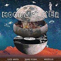 Cato Anaya, Arguello, Dann Visbal – Moonwalker (Radio Edit)