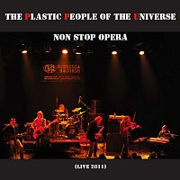 The Plastic People of the Universe – Non stop Opera (Live 2011)