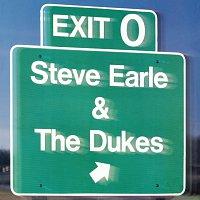 Steve Earle & The Dukes – Exit 0