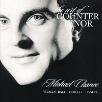 Michael Chance – The Art of Counter Tenor