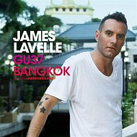 James Lavelle – Global Underground #37: James Lavelle - Bangkok