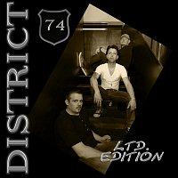 District 74 – Ltd. Edition