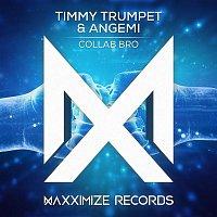 Timmy Trumpet & Angemi – Collab Bro
