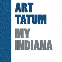 Art Tatum – My Indiana