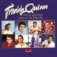 Freddy Quinn – Mein ganzes Leben ist Musik