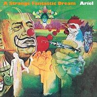 Ariel – A Strange Fantastic Dream