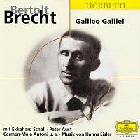 Bertolt Brecht, Berliner Ensemble, Deutsche Grammophon Literatur – Brecht: Galileo Galilei