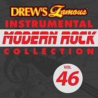 Drew's Famous Instrumental Modern Rock Collection [Vol. 46]