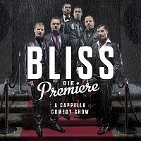 Bliss – Die Premiere
