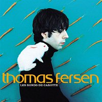 Thomas Fersen – Les Ronds De Carotte